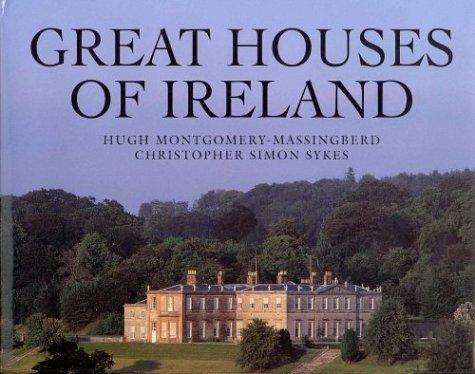 Great Houses of Ireland by Hugh Montgomery-Massingberd (1999-12-03)