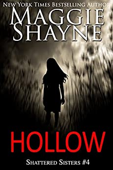 Hollow (Shattered Sisters Book 4) by [Maggie Shayne]