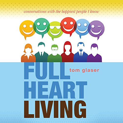 Full Heart Living audiobook cover art