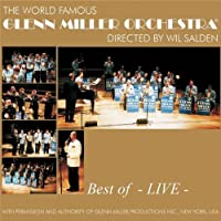 Best of..-Live- by Glenn -Orchestra- Miller