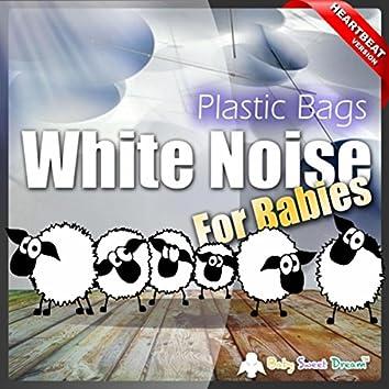 White Noise for Babies: Plastic Bag (Heartbeat Version)