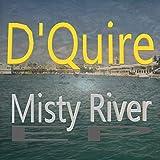 Misty River (Remastered)
