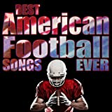 Best American Football Songs Ever