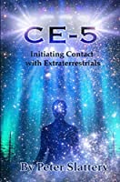 Ce-5: Initiating Contact with Extraterrestrials