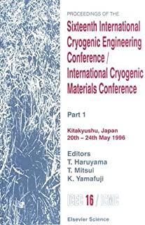 Proceedings of the Sixteenth International Cryogenic Engineering Conference/International Cryogenic Materials Conference: Part 1
