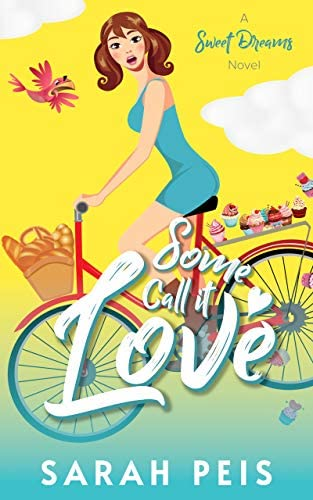 Some Call It Love A Romantic Comedy Sweet Dreams Book 1 product image