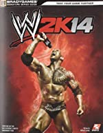 WWE 2K14 Signature Series Strategy Guide de BradyGames