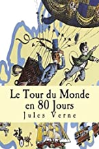 Le Tour du Monde en 80 Jours (French Edition)