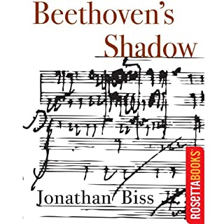 Beethoven's Shadow                   By:                                                                                                                                 Jonathan Biss                               Narrated by:                                                                                                                                 Jeff Woodman                      Length: 1 hr and 57 mins     717 ratings     Overall 2.9
