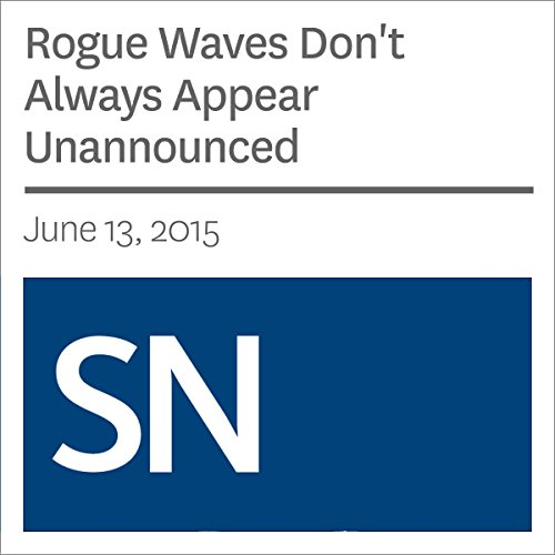 Rogue Waves Don't Always Appear Unannounced cover art