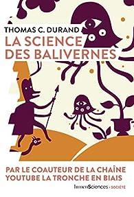 La science des balivernes par Thomas C. Durand