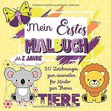 Mein Erstes Malbuch: Ausmalbuch Kinder ab 2 jahre | Kritzel-malbuch Band 1 - Tiere : 50 Hübsche Zeichnungen zum Ausmalen f...