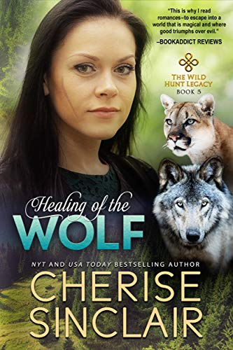 Healing of the Wolf by Cherise Sinclair