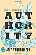 Authority: A Novel (The Southern Reach Trilogy (2))