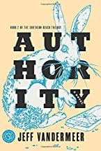 AUTHORITY (The Southern Reach Trilogy)