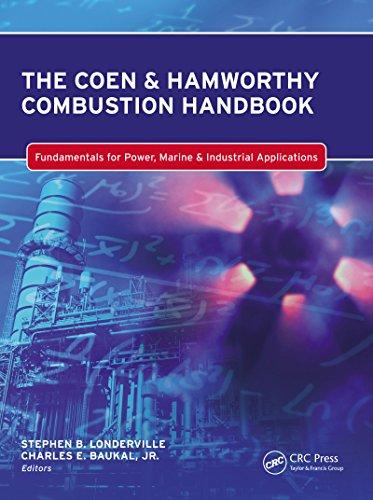 The Coen & Hamworthy Combustion Handbook: Fundamentals for Power, Marine & Industrial Applications (Industrial Combustion Book 8)