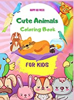 Cute Animals Coloring Book for Kids: Easy Coloring Pages of Animal for Little Kids, Boys & Girls Adorable Designs, Best Gift for Home or Travel Relaxation