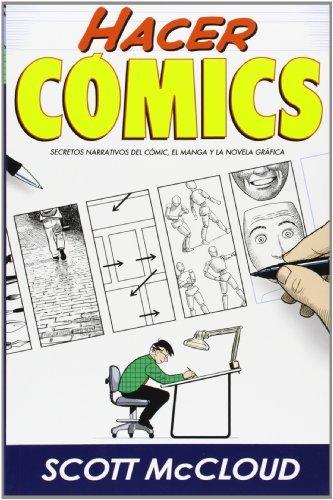 Hacer cómics by Scott Mccloud(2007-05-01)