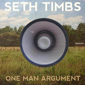 One Man Argument