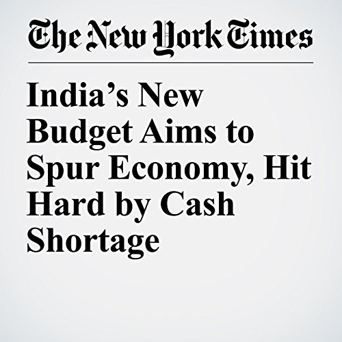 India's New Budget Aims to Spur Economy, Hit Hard by Cash Shortage copertina