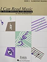 I Can Read Music: A Note Speller for Piano : Book 2 : Elementary Reading