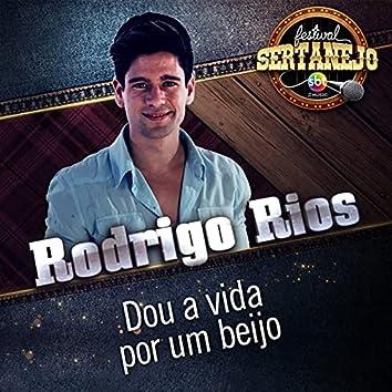 Dou a Vida por um Beijo: Festival Sertanejo (Ao Vivo)