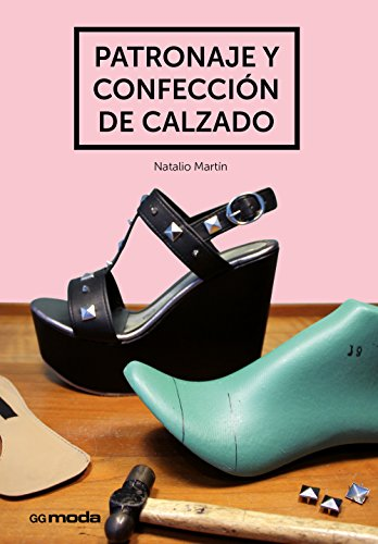 Patronaje y confección de calzado (GGmoda)