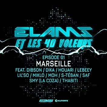 Elams et les 40 voleurs (feat. S.Téban, MOH, Miklo, Dibson, Saf, Lil So, La Coza, Lebeey, Dika, Thabiti, Houari) [Épisode 1]