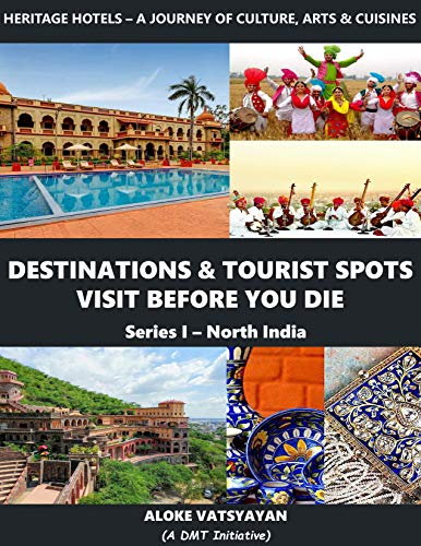 Destinations & Tourist Spots Visit Before You Die (North India Book 1) (English Edition)