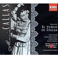 Rossini: Il Turco In Italia (complete opera) with Maria Callas, Nicolai Gedda, Gianandrea Gavazzeni, Chorus & Orchestra of La Scala, Milan (2004-01-01)
