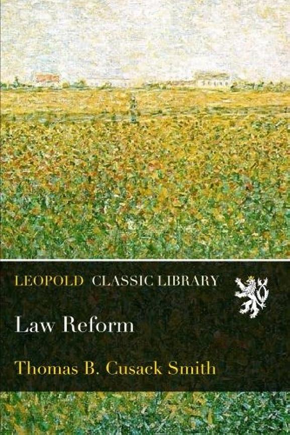 修正連続した慢なLaw Reform