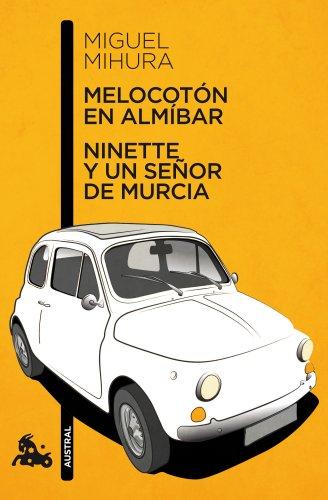 Melocotón en almíbar / Ninette y un señor de Murcia (Contemporánea)