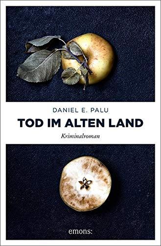 Tod im Alten Land: Kriminalroman