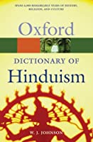 Oxford Dictionary of Hinduism (Oxford Paperback Reference)