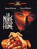 ROBERT MITCHUM-SHELLEY WINTERS - LA MORTE CORRE SUL FIUME (1 DVD)