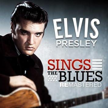 Elvis Presley Sings the Blues (Remastered 2011)