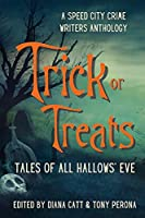 Trick or Treats: Tales of All Hallows' Eve