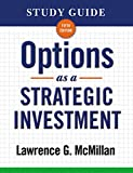Study Guide for Options as a Strategic Investment 5th Edition - Lawrence G. McMillan