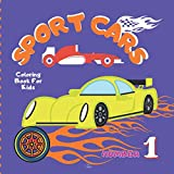 Sport Cars Coloring Book For Kids: Adventure With Sport Cars .Amazing Collection Sport Cars. Super Racing Cars .The Best...