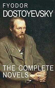 Fyodor Dostoyevsky: The Complete Novels (English Edition) por [Fyodor Dostoevsky]