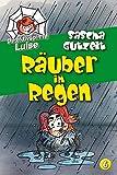 Detektivspinne Luise - Räuber im Regen: Band 6