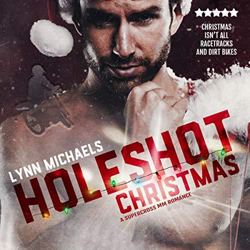 Holeshot Christmas Audiobook By Lynn Michaels cover art