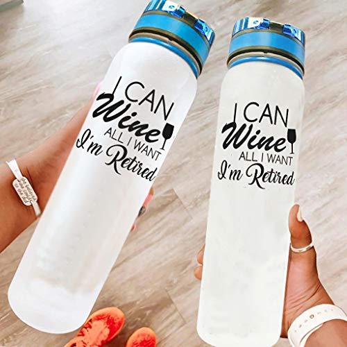 BBOOUAG I Can Wine All I Want I'm Retired - Botella de agua deportiva de 32 onzas para lavavajillas, botella de camping, botella de deporte, botella de yoga, mejor regalo para amado blanco 1000 ml