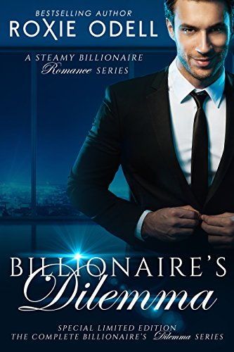The Billionaire's Dilemma: Special Limited Box Set Edition (Bad Boys Gone Good) (English Edition)
