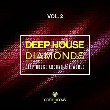 Deep House Diamonds, Vol. 2 (Deep House Around The World)