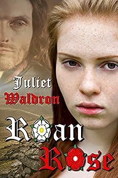 Roan Rose by [Juliet Waldron]