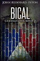 Bical: Large Print Edition