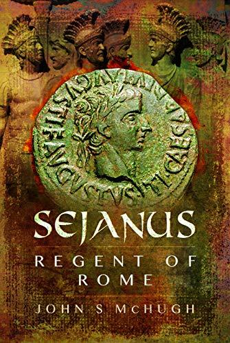 Sejanus: Regent of Rome