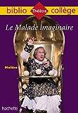 Bibliocollège - Le Malade imaginaire, Molière - Format Kindle - 2,49 €