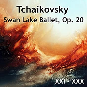 Tchaikovsky Swan Lake Ballet, Op. 20: XXI - XXX